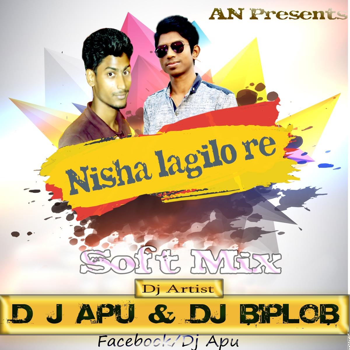 Nisha Lagilo Re (Soft Mix) D j Apu & Dj Biplob [ApuWap.Net].mp3