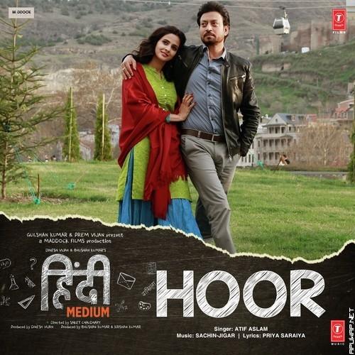Hoor (Hindi Medium) By Atif Aslam [ApuWap.Net].mp3