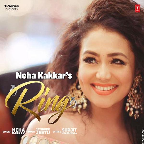 Ring By Neha Kakkar - [ApuWap.Net].mp3