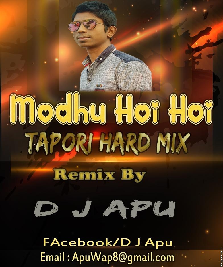 Modhu Hoi Hoi (Tapori Hard Mix) D j Apu - 192kbps [ApuWap.Net].mp3