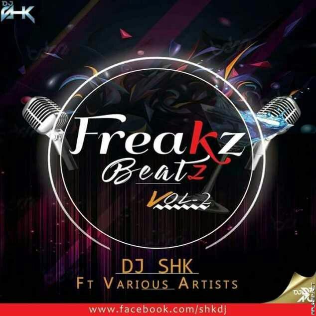 Freakz Beatz Vol. 2 (Eid Special) DJ SHK Ft Various