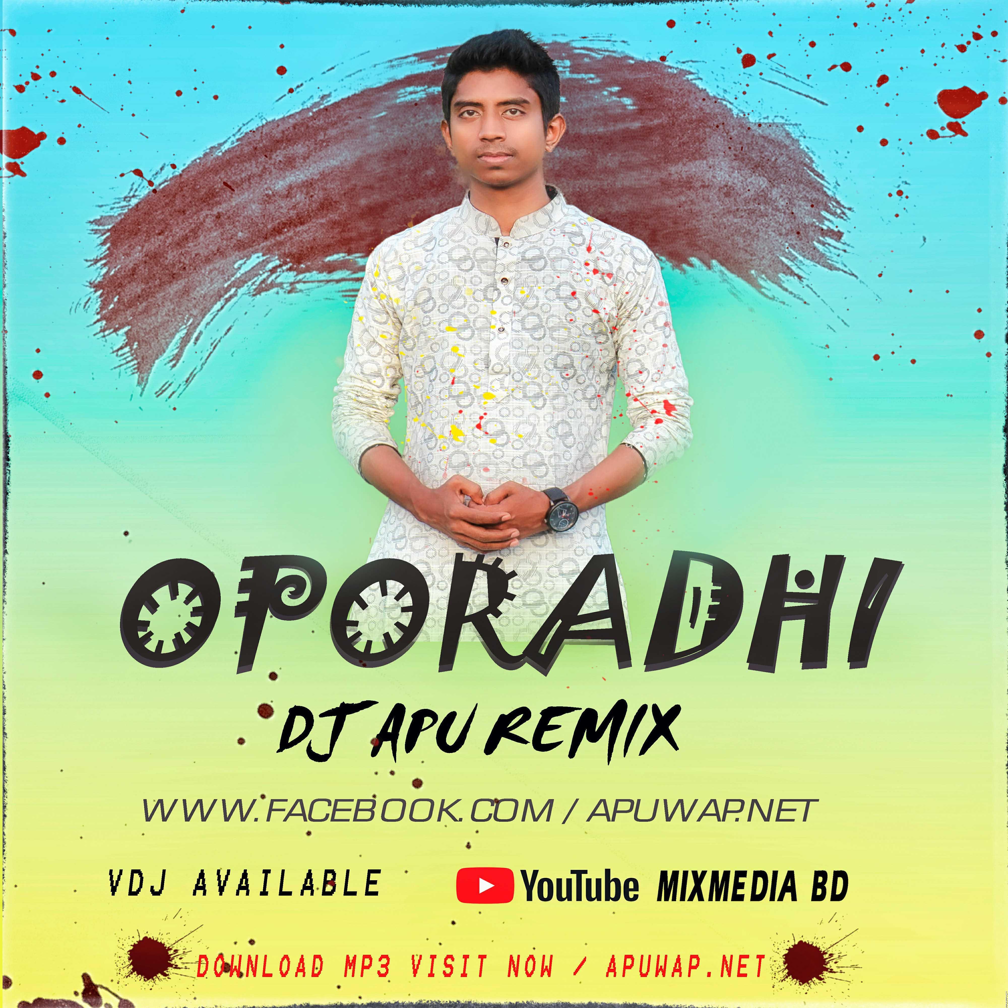 Oporadhi _ Ankur Mahamud Feat Arman Alif (Broken Love Mix ) Dj Apu (320Kbps).mp3