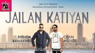 Jailan Katiyan| Chan Mundi & Bhinda Bawakhel | New Punjabi Songs 2018 (ApuWap.Net).mp3