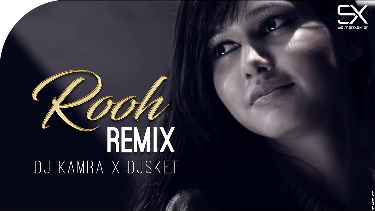 Rooh | Tej Gill | Remix | DJ Kamra | DJ SKET | Love Story | Parmish Verma.mp3