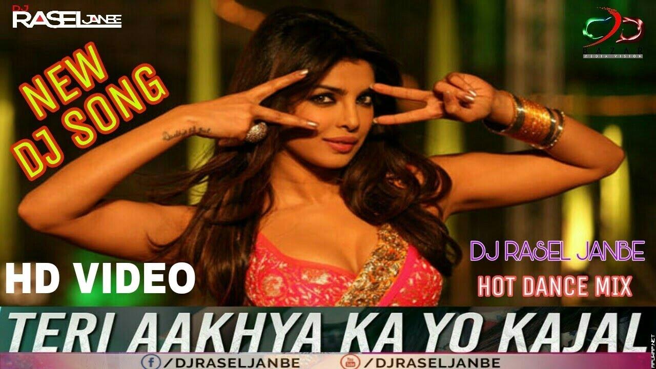 Teri Aakhya Ka Yo Kajal (Hot Dance Mix) DJ RASEL JANBE.mp3