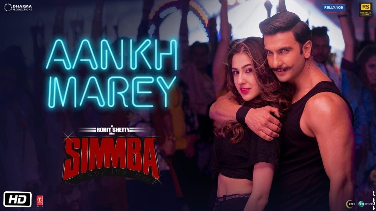 SIMMBA: Aankh Marey | Ranveer Singh, Sara Ali Khan | Tanishk Bagchi, Mika, Neha Kakkar, Kumar Sanu.mp3