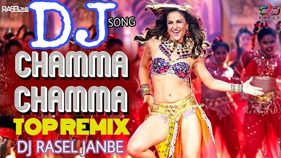 Chamma Chamma-Neha Kakker (TOP REMIX) DJ RASEL JANBE.mp3