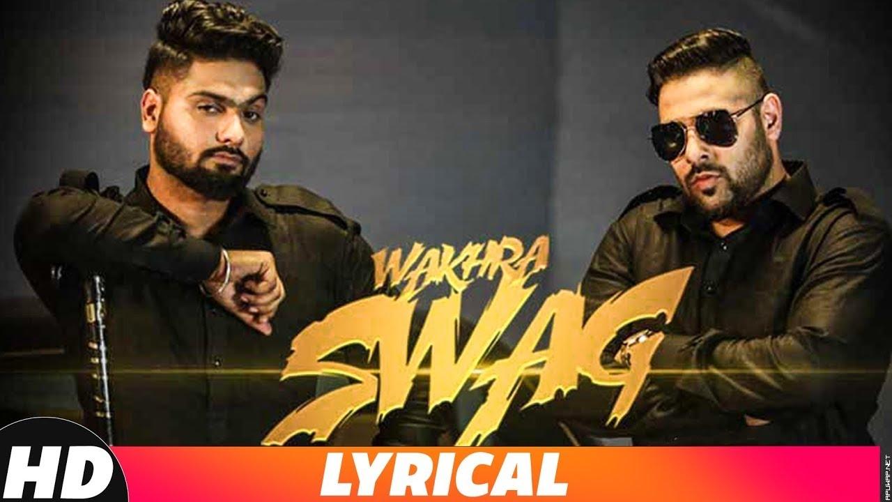 Wakhra Swag | Lyrical Video | Navv Inder feat. Badshah | Latest Punjabi Song 2018.mp3