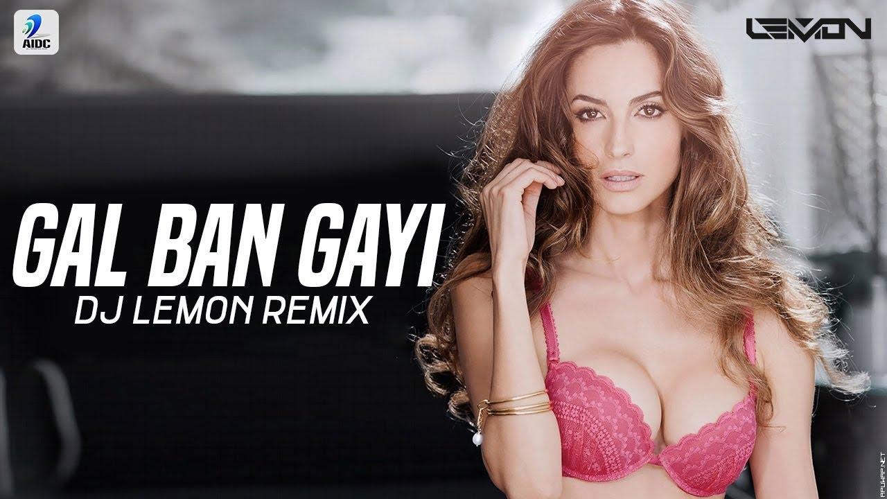 Gal Ban Gayee (Remix) | Sukhbir | DJ Lemon | Dance Redefined 2.0.mp3