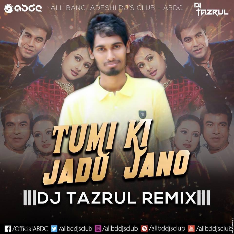 Tumi Ki Jadu Jano (Manna & Purnima) - DJ TaZrul Remix.mp3