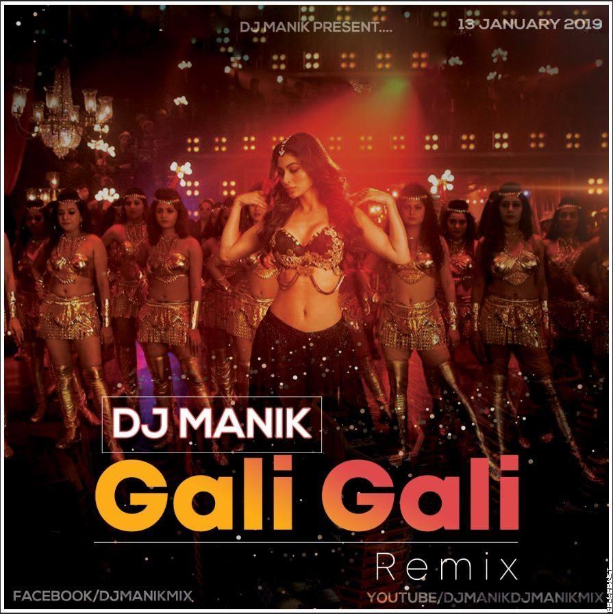 Gali Gali Remix - KGF (Neha Kakkar) Dj Manik 2019 128kbps.mp3