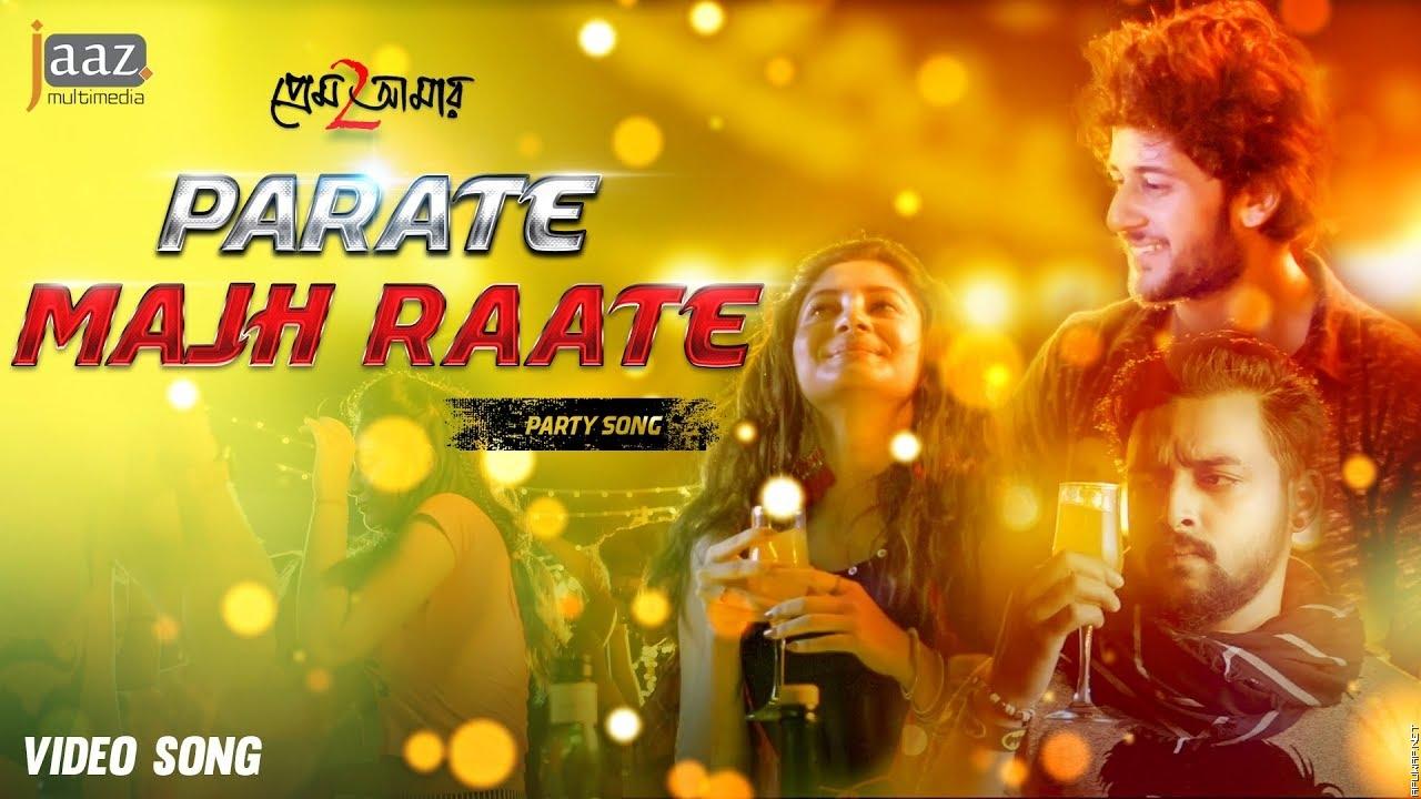 Parate Majhraate | Prem Amar 2 (প্রেম আমার 2)| Adrit | Puja | Kona | Savvy | Raj.mp3