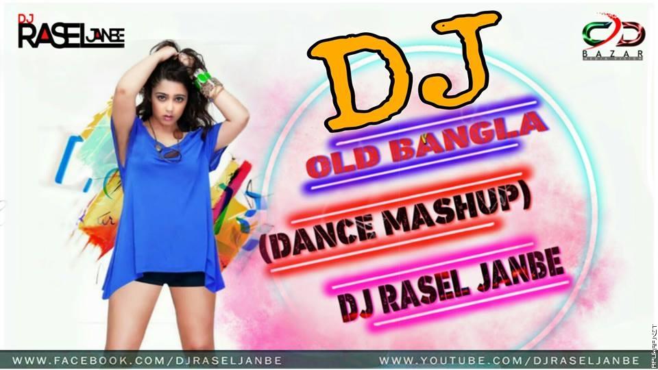Bangla Dance MAshup 2019- DJ RASEL JANBE.mp3
