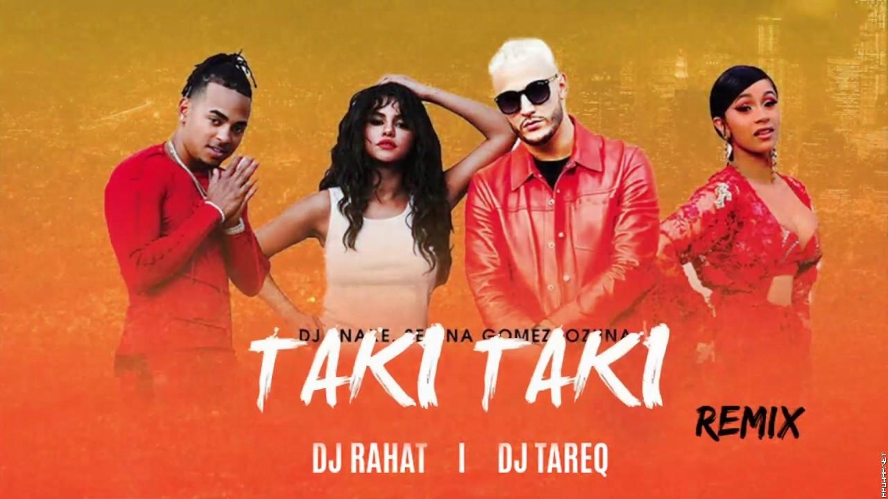 Taki Taki (Reggaeton Remix) II DJ Snake II DJ Rahat II DJ Tareq.mp3
