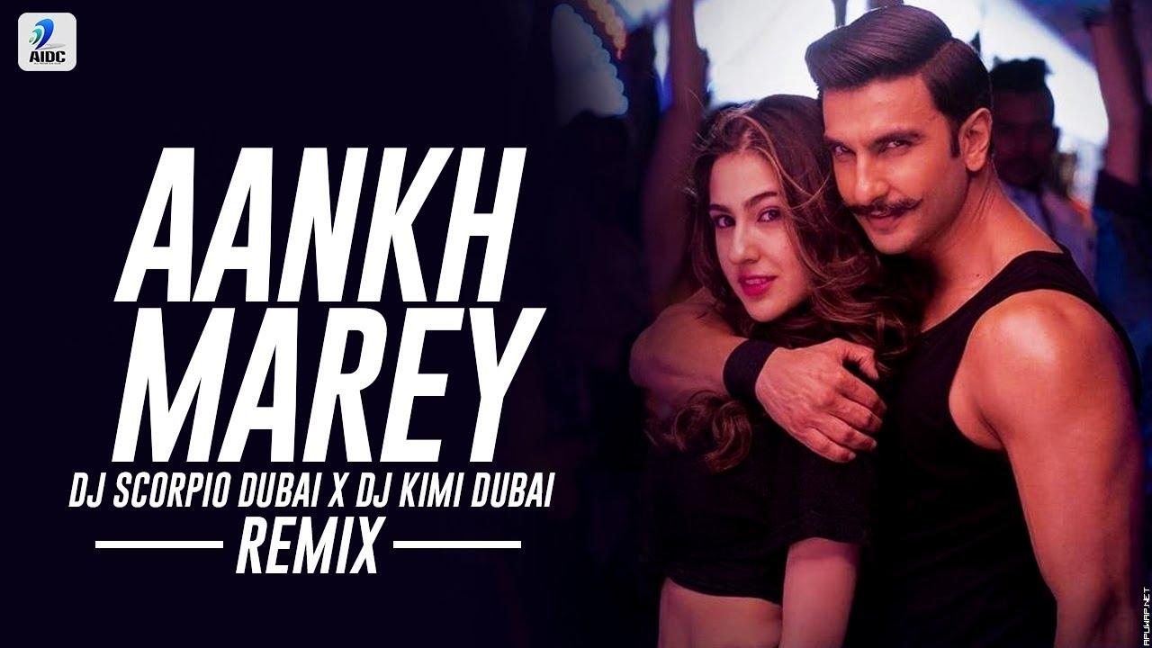 Aankh Marey (Remix) | DJ Scorpio Dubai X DJ Kimi Dubai | Simmba.mp3