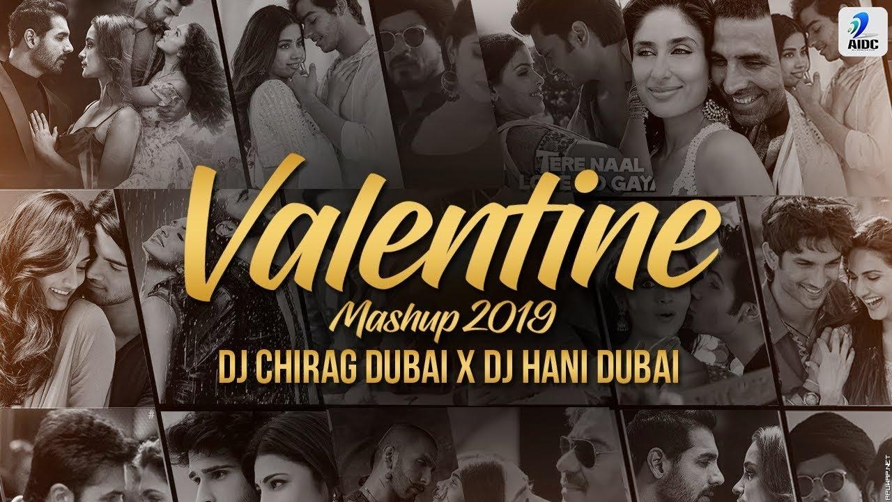 Valentine Mashup 2019 | DJ Chirag Dubai X DJ Hani Duabi.mp3