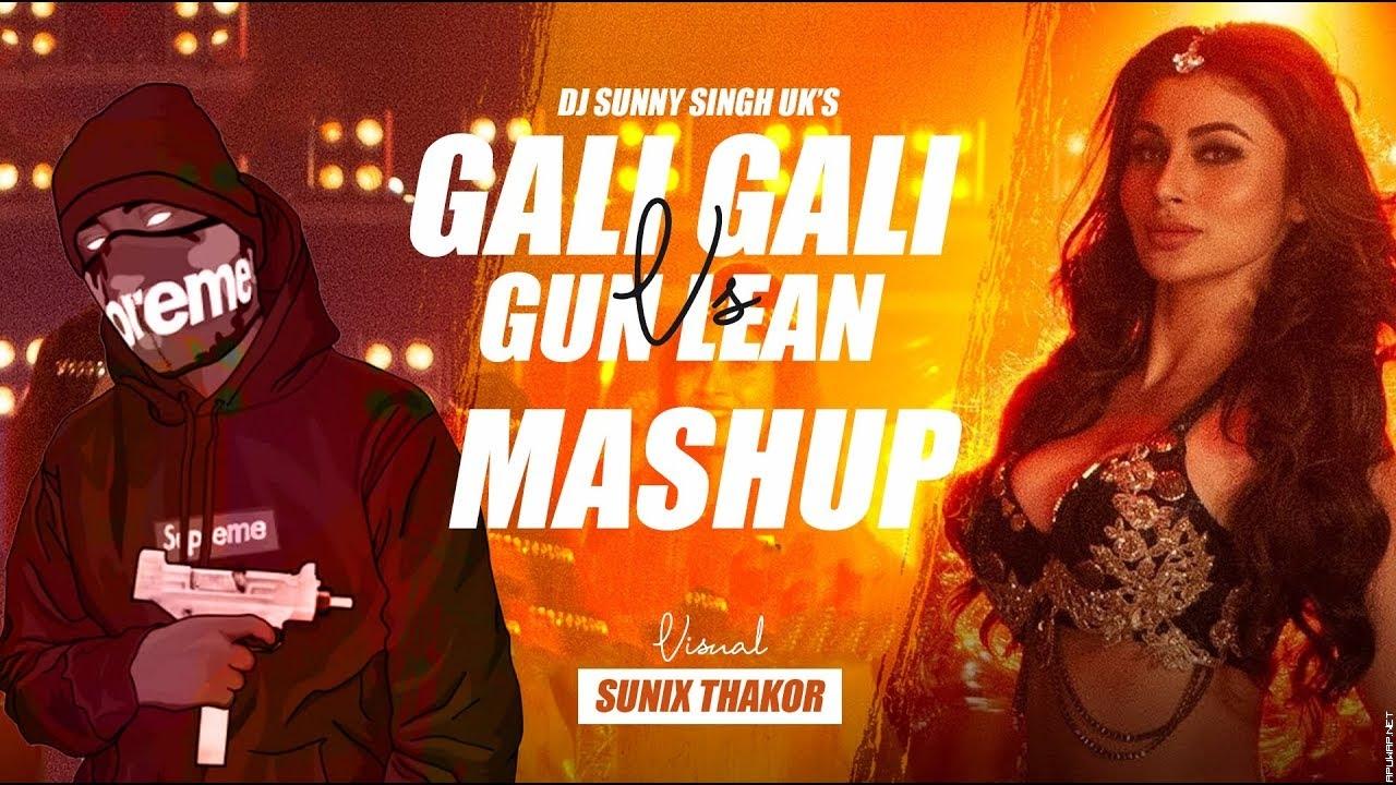 Gali Gali vs Gun Lean | Dj Sunny Singh UK | Sunix Thakor | Neha Kakkar.mp3