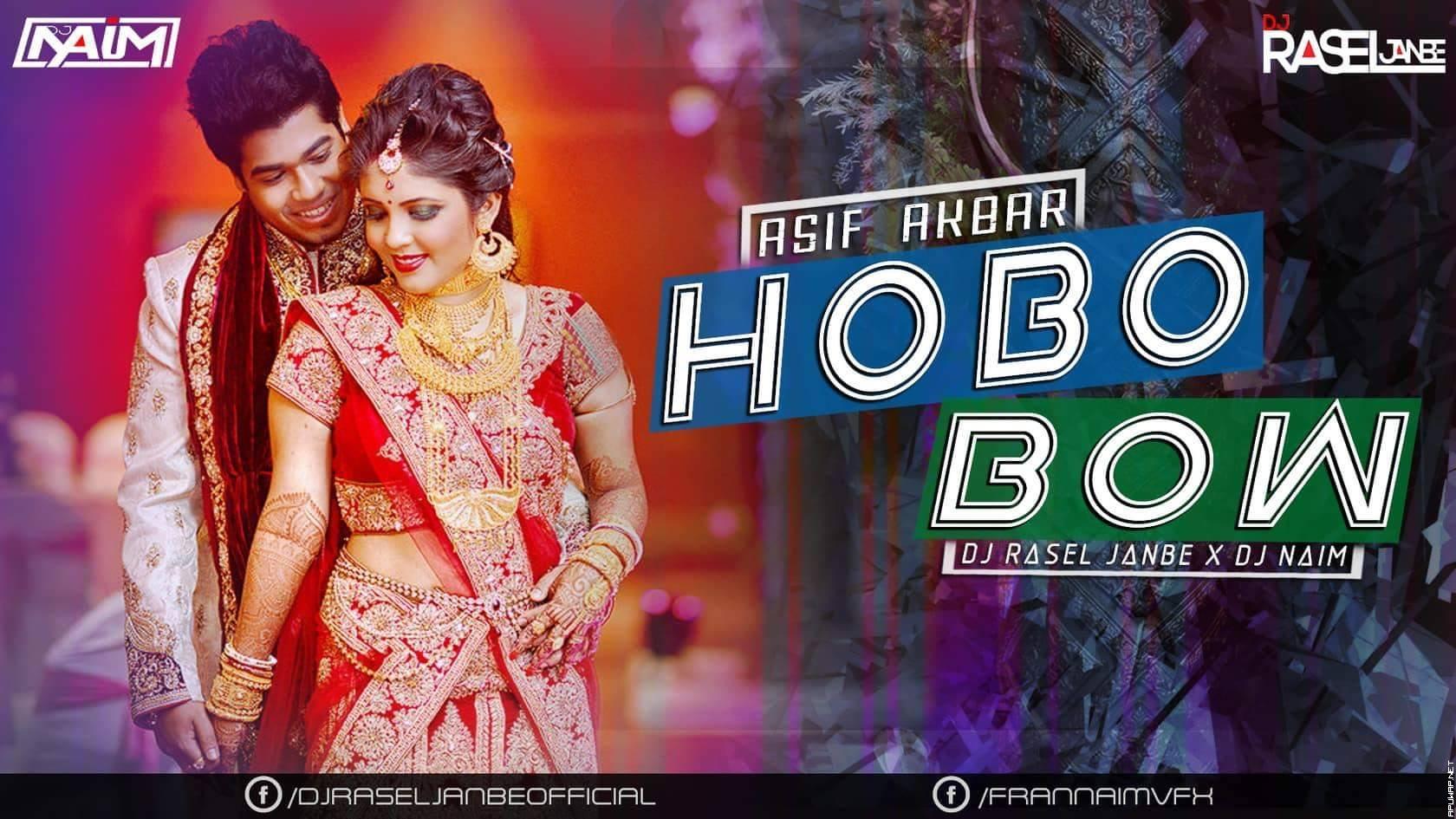 Hobo Bow By Asif Akbar (Hot Tapori Mix) DJ RASEL JANBE X DJ NAIM.mp3