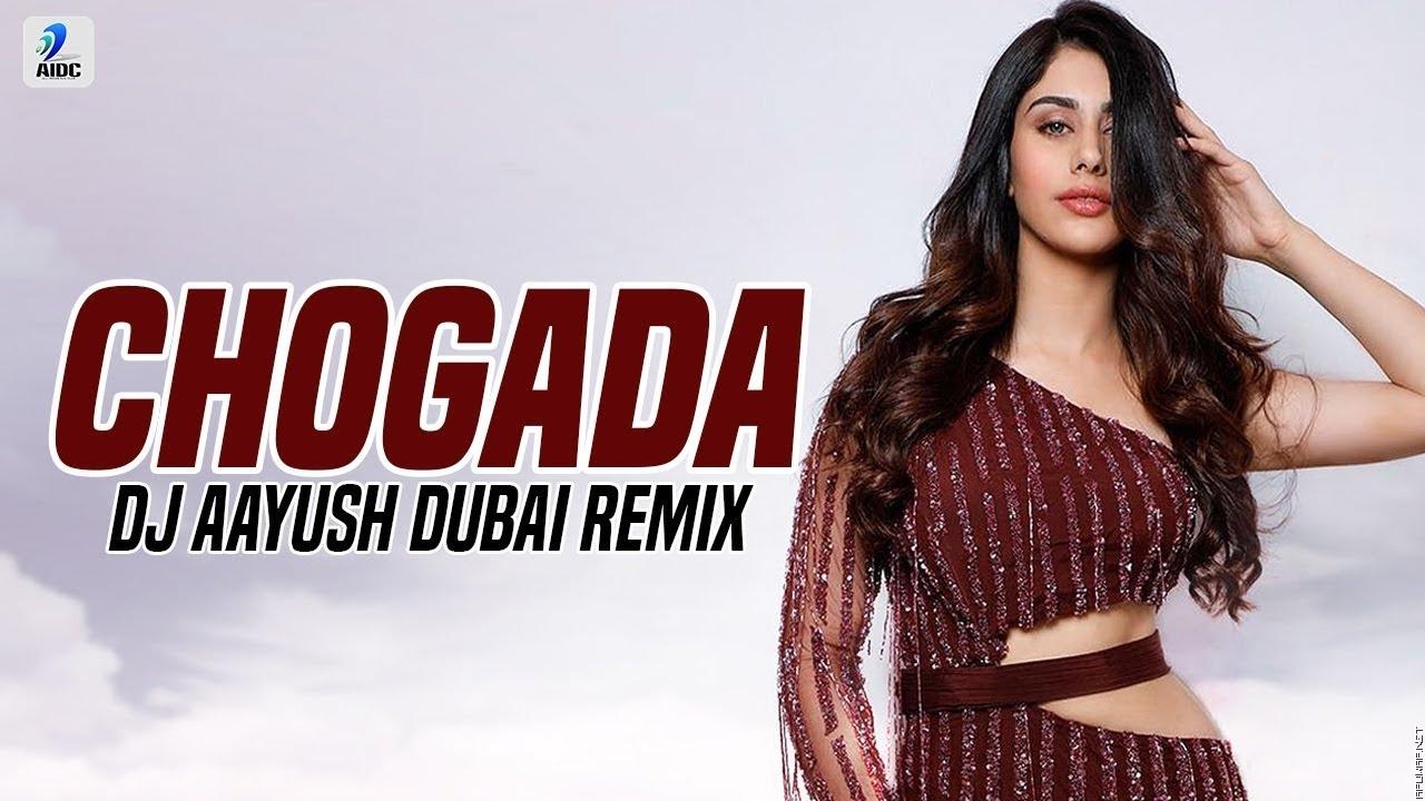 Chogada (Remix) | DJ Aayush Dubai | Loveyatri | Aayush Sharma | Warina Hussain | Darshan Raval.mp3