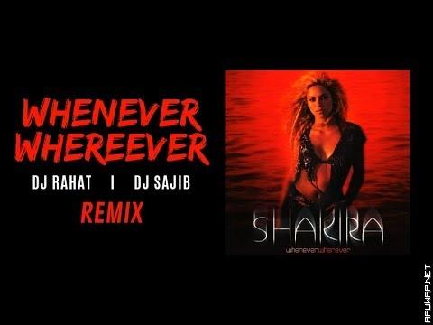 Whenever Wherever II Shakira II Reggaeton Remix II DJ Rahat II DJ Sajib.mp3