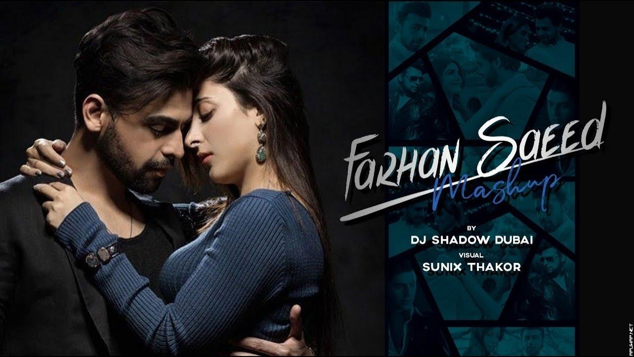 Farhan Saaed Mashup | DJ Shadow Dubai.mp3