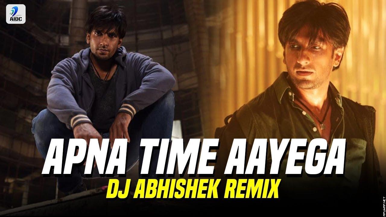 Apna Time Aayega (Remix) | DJ Abhishek | Gully Boy | Ranveer Singh | Alia Bhatt | DIVINE | DubSharma.mp3
