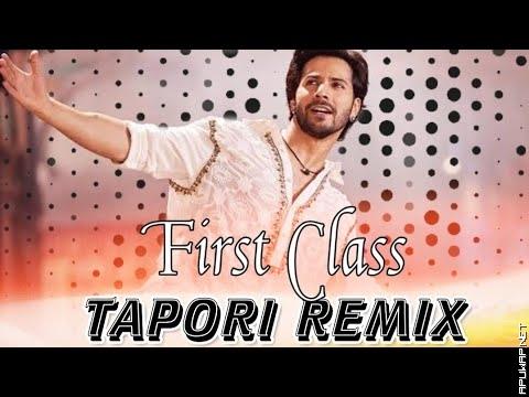 Kalank First Class Hain - Remix ( Tapori Mix) Dj Spidy x Dj Dk.mp3