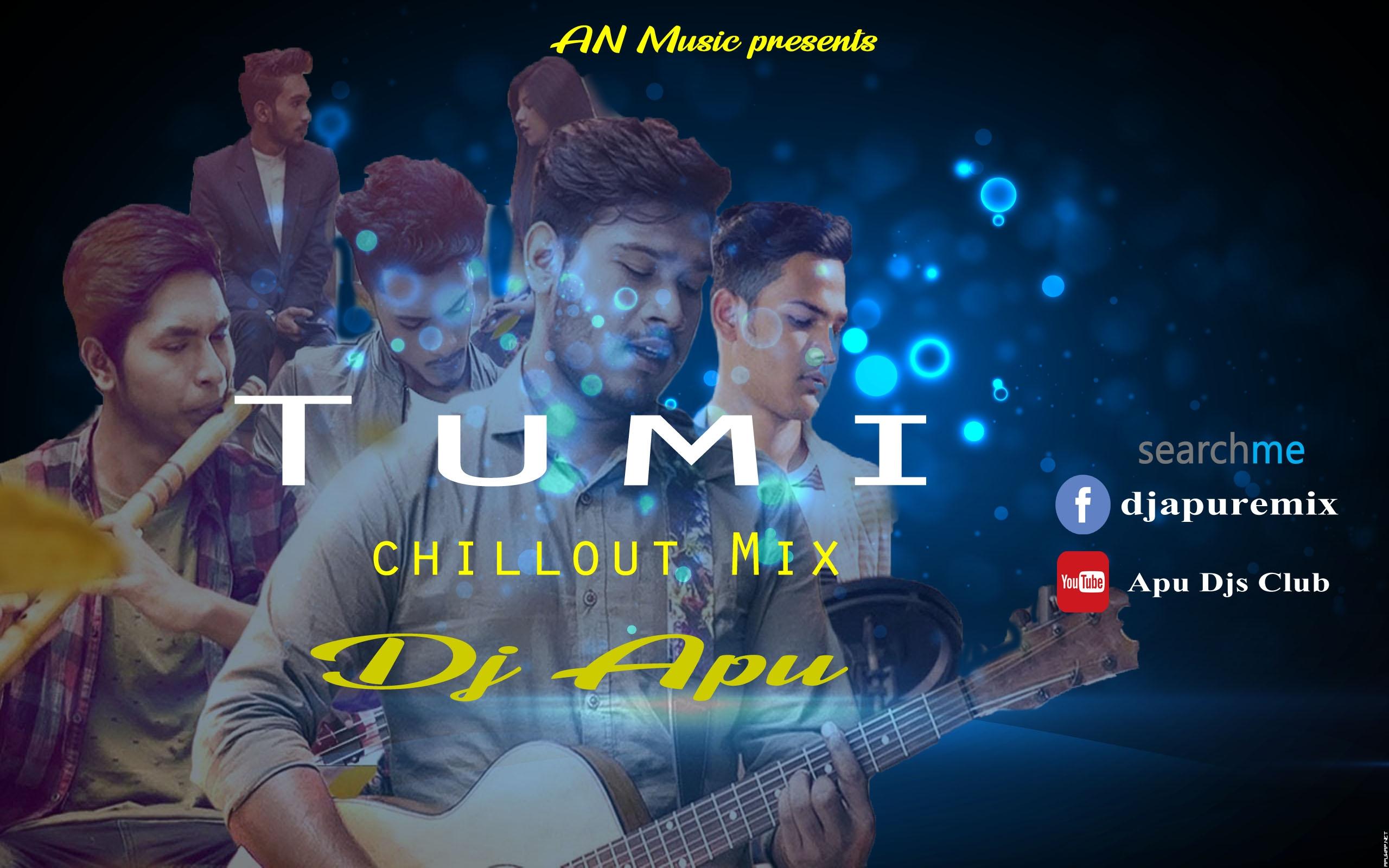 Tumi -Imran Hossen Emu (Chillout Mix) dj Apu.mp3