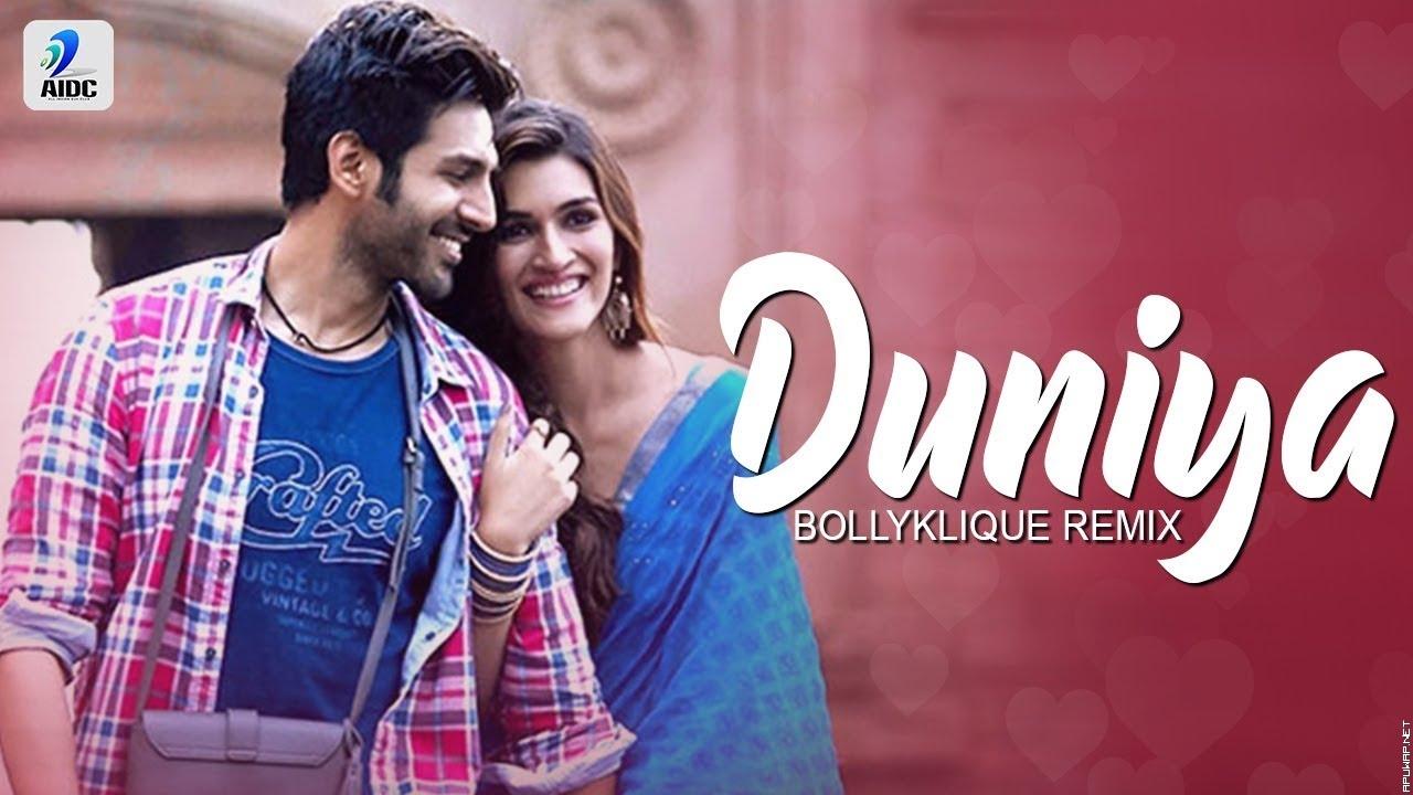 Duniyaa (Remix) | Bollyklique | LukaChuppi | Kartik Aaryan | Kriti Sanon | Akhil | Dhvani Bhanushali.mp3