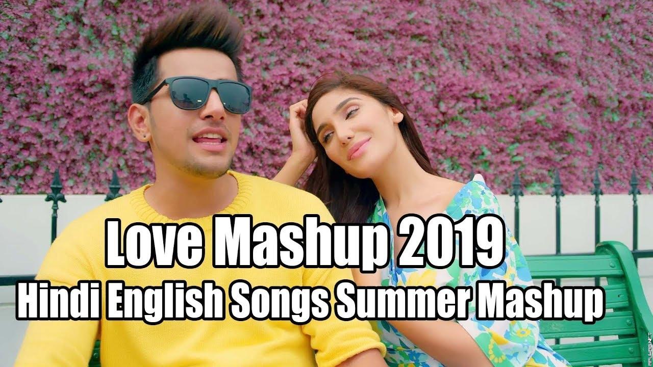Love Mashup 2019 – Hindi English Songs Summer Mashup - DJ PARTH & DJ DHRUV.mp3