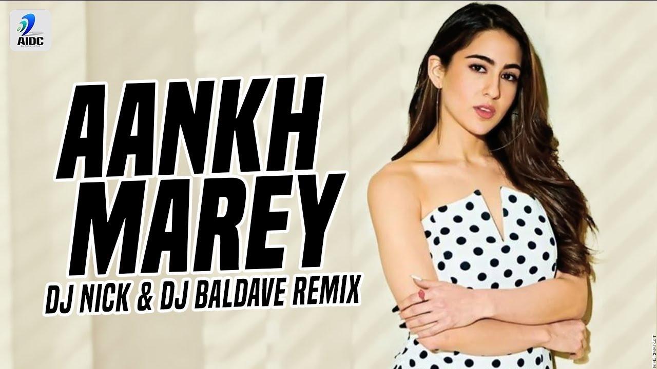 Aankh Marey (Remix) | DJ Nick & DJ Baldave | Simmba.mp3