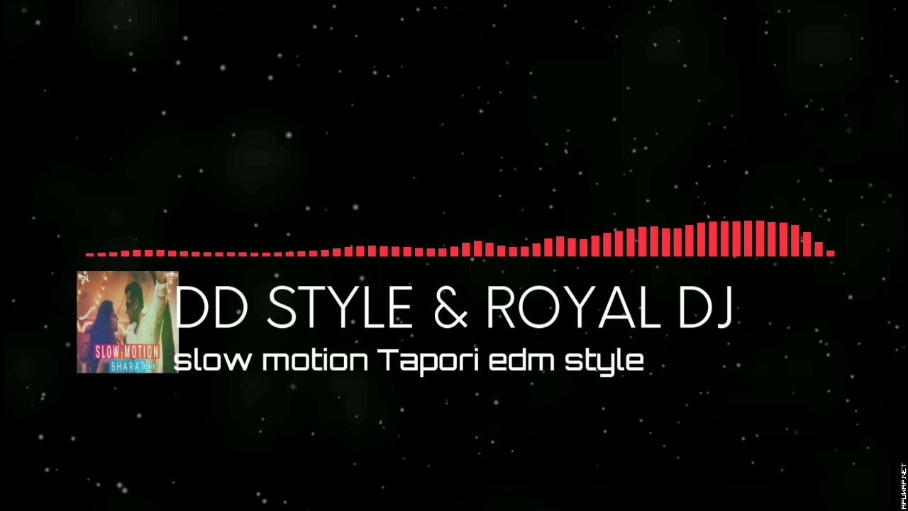 Slow motion- Tapori EDM style|- ApuWap.Net.mp3