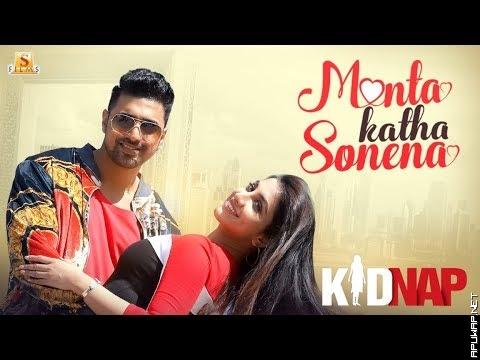Monta Katha Sonena | Kidnap | Dev | Rukmini Maitra | Goldie Sohel | Palak Muchhal | Jeet Gannguli ApuWap.Net.mp3