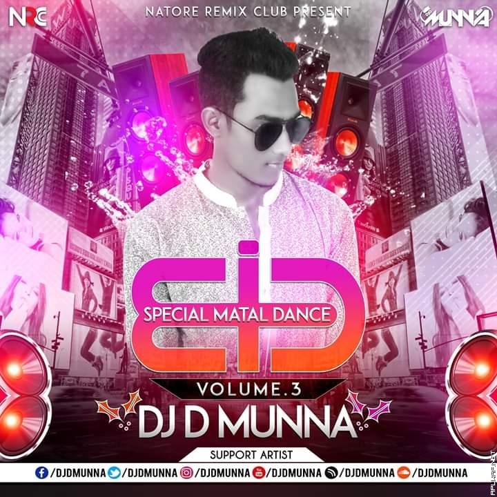Eid Special Matal Dance Vol.3 DJ D MuNnA