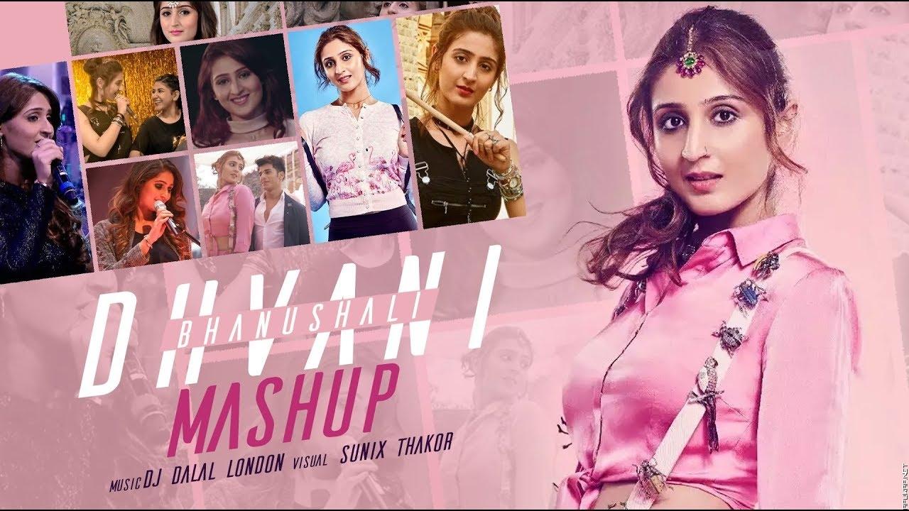 Dhvani Bhanushali Mashup | Dj Dalal London | Sunix Thakor - Apuwap.Net.mp3