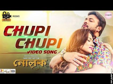 Chupi Chupi Full Song | Shakib | Bobby | Adit | Kona | Sakib Sonet | Nolok -ApuWap.Net.mp3