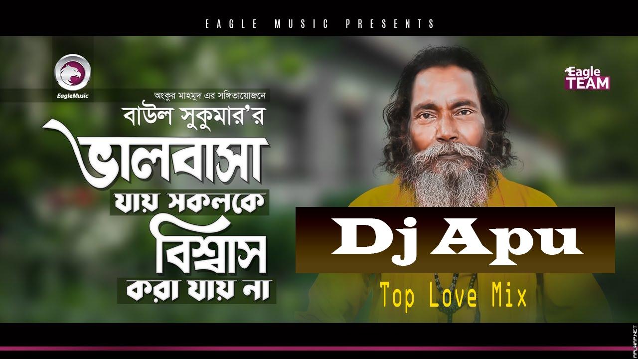 Valobasa Jay Sololke Biswaswas kora jay Na (Top Love Mix) Dj Apu-ApuWap.Net.mp3