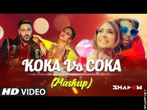 Koka Vs Coka Mashup | Badshah Vs Sukh-E | DJ Shadow Dubai -ApuWap.Net.mp3