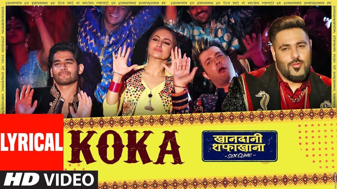 Koka | Khandaani Shafakhana | Sonakshi S, Badshah,Varun S | Tanishk B,Jasbir J, Dhvani B -itunesRip.mp3