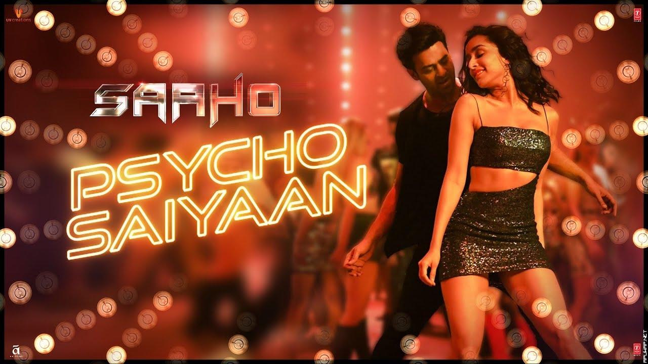 Psycho Saiyaan | Saaho | Prabhas, Shraddha Kapoor | Tanishk Bagchi, Dhvani Bhanushali, Sachet Tandon -ApuWap.Net.mp3