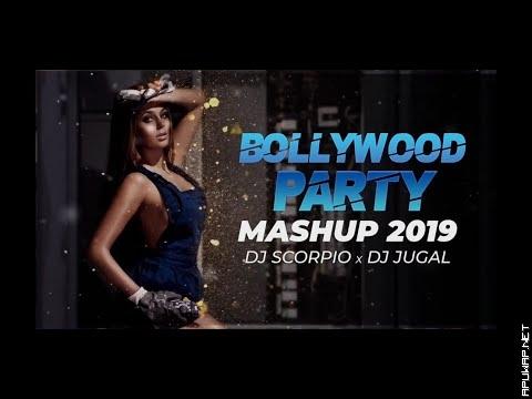 Bollywood Party Mashup 2019 - Dj Scorpio & Dj Jugal Dubai-ApuWap.Net.mp3