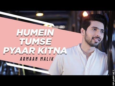 Humein Tumse Pyaar Kitna (Acoustic) | Armaan Malik | Kishore Kumar-ApuWap.Net.mp3