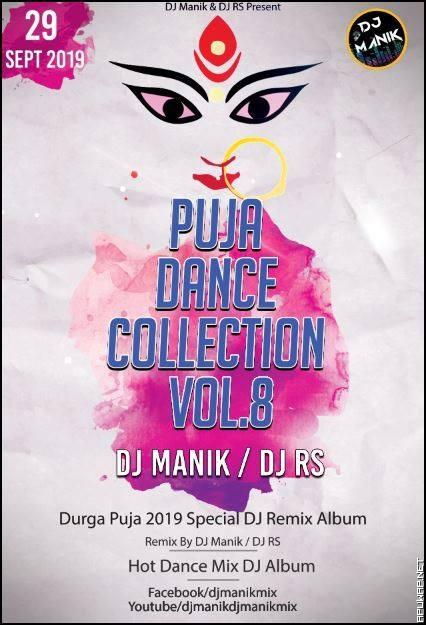 Puja Dance Collection Vol.8 DJ Manik (2019)