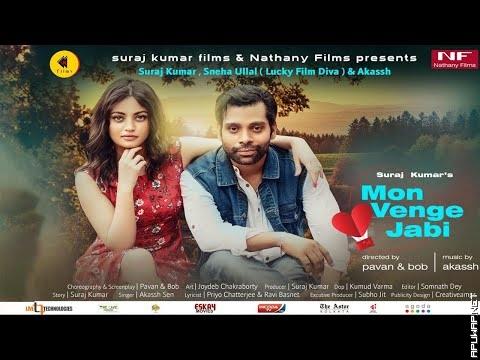 Mon Venge jabi | Suraj Kumar | Sneha Ullal | Akassh | Pavan & Bob | Bengali Song 2019-ApuWap.Net.mp3