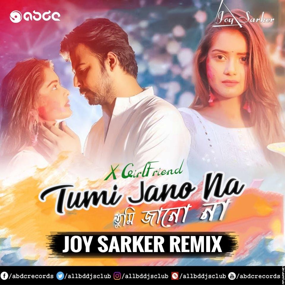 Tumi Jano Na (X Girlfriend) - Joy Sarker Remix(ApuWap.Net).mp3)