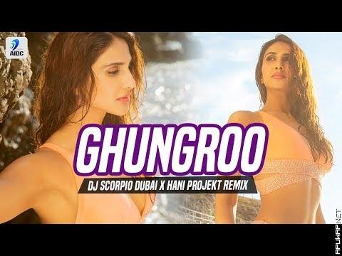 Ghungroo (Remix) | DJ Scorpio Dubai X Hani Projekt | War | Hrithik Roshan | Vaani Kapoor_ApuWap.Net.mp3
