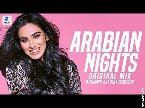Arabian Nights (Original Mix) | DJ Shaarr | DJ Lucky_ApuWap.Net.mp3