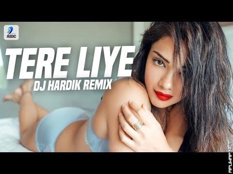 Tere Liye (Remix) | DJ Hardik_ApuWap.Net.mp3