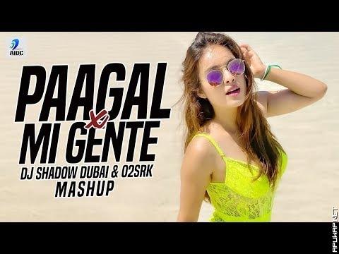 Paagal X Mi Gente (Mashup) | DJ Shadow Dubai & O2SRK | Badshah X DJ Snake | Rose Romero_ApuWap.Net.mp3