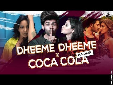 Dheeme Dheeme X Coca Cola Remix Mashup DJ Charles.mp3